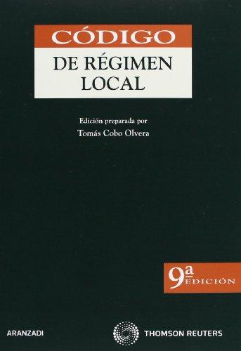 9788499036847: CODIGO DE REGIMEN LOCAL
