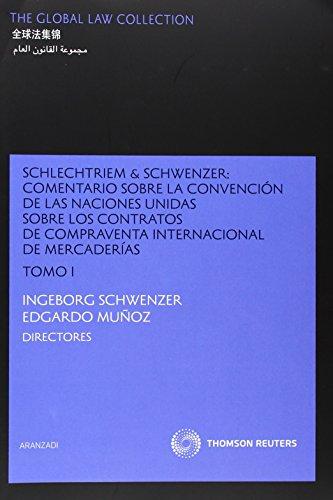 Schlechtriem amp/ Schwenzer: Comentario sobre la Convención: Aranzadi