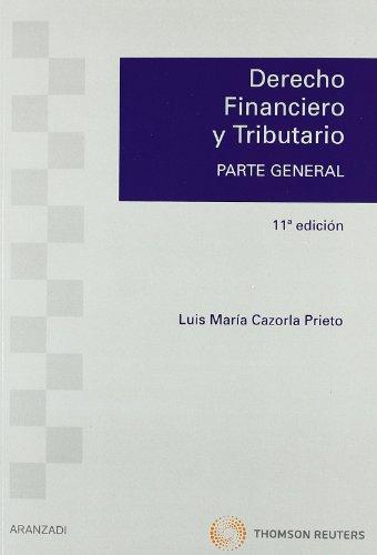 9788499038575: Derecho Financiero y Tributario: Parte General (Manuales)