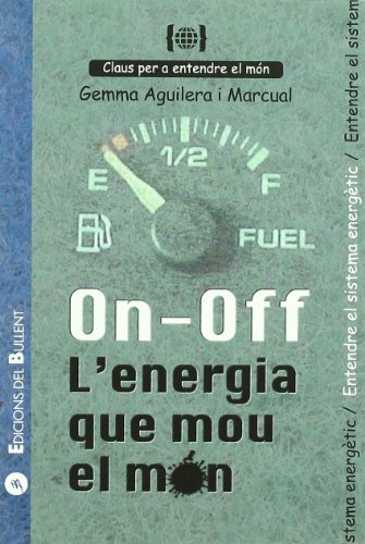 9788499040349: ON-OFF L?ENERGIA QUE MOU EL MON