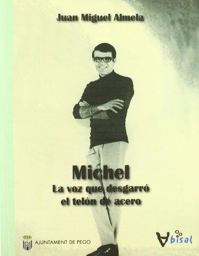 9788499040387: Michel: La voz que desgarró el telón de acero