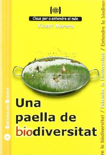 9788499040738: Una paella de biodiversitat: Per a entendre la biodiversitat (Claus per a entendre el món)