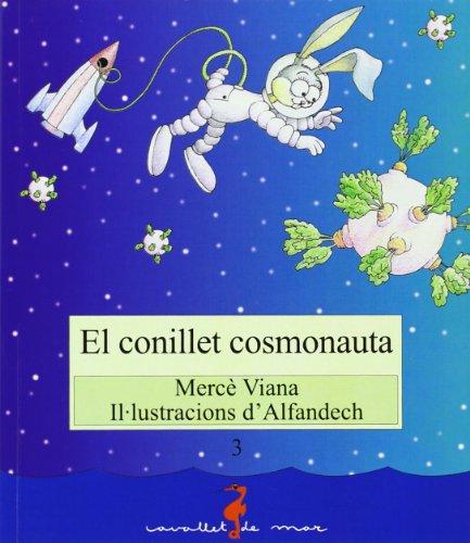 9788499041469: CONILLET COSMONAUTA.Cavallet Mar