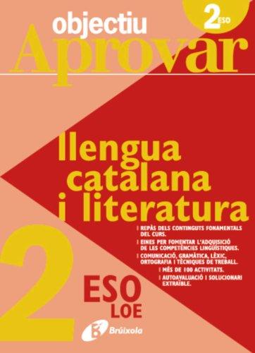 9788499060095: Objectiu aprovar Llengua catalana i Literatura 2 ESO (Català - Material Complementari - Objectiu Aprovar Loe)