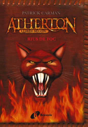 9788499060149: Rius De Foc / Rivers of Fire (Atherton) (Catalan Edition)