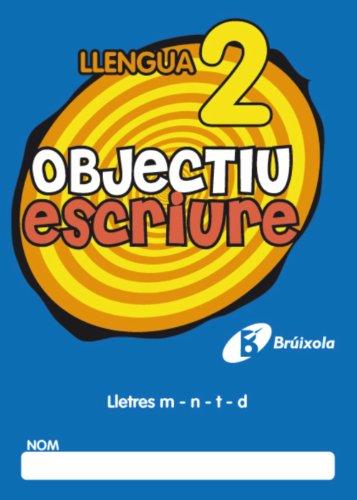 9788499060231: Objectiu Escriure 2 Lletres M - N - T - D (Objectiu Ortografia/ Objective Spelling) (Catalan Edition)