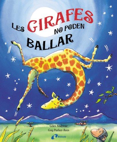 9788499060439: Les girafes no poden ballar (Catalá - A Partir De 6 Anys - Manipulatius (Llibres Per Tocar I Jugar), Pop-Ups - Pop-Ups)