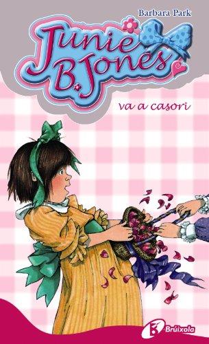 9788499060606: Junie B. Jones Va a Casori / Junie B. Jones Is (Almost) a Flower Girl (Catalan Edition)