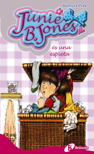 9788499060989: Junie B. Jones és una espieta (Catalá - A Partir De 6 Anys - Personatges I Sèries - Junie B. Jones)