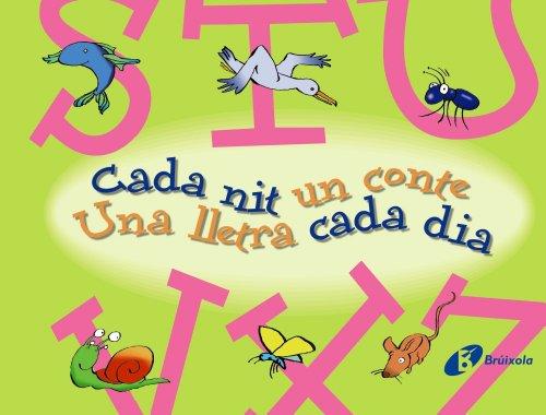 9788499061160: S-Z Cada nit un conte Una lletra cada dia (Catalá - A Partir De 3 Anys - Llibres Didàctics - Cada Nit Un Conte)