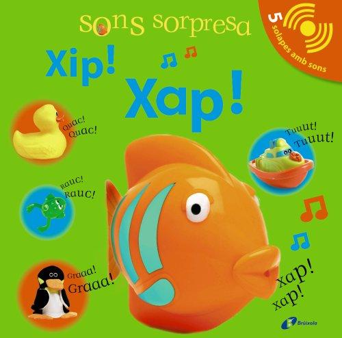 9788499061184: Sons sorpresa - Xip! Xap!