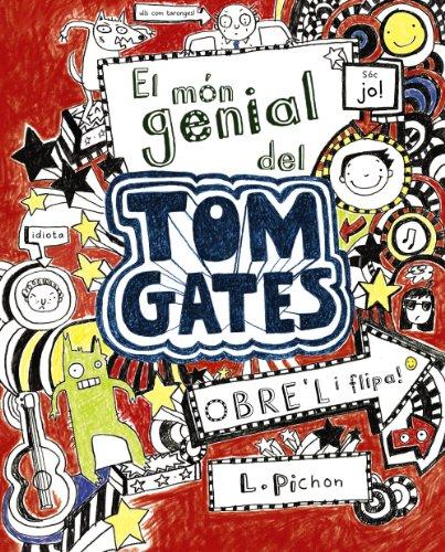 9788499061306: El món genial del Tom Gates (Catalá - A PARTIR DE 10 ANYS - PERSONATGES I SÈRIES - Tom Gates)