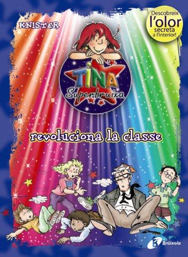 9788499061405: Tina Superbruixa revoluciona la classe (ed. COLOR)