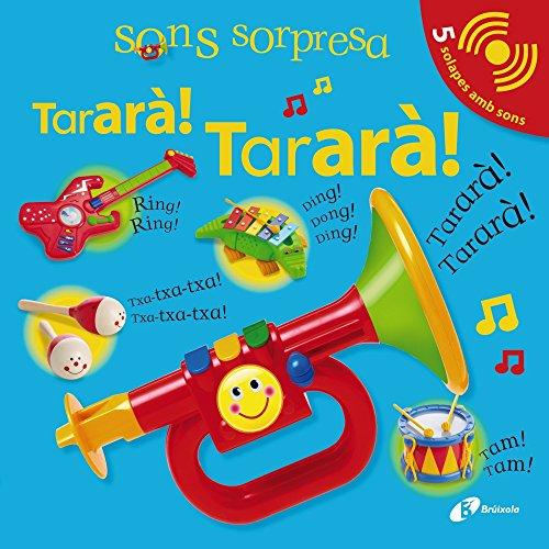 9788499064116: Sons sorpresa - Tararà! Tararà! (Catalá - A Partir De 0 Anys - Llibres Amb Sons - Sons Sorpresa)
