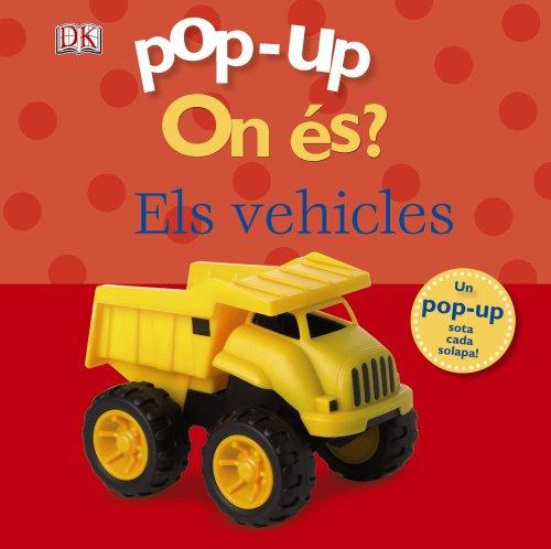 9788499064345: Pop-up On és? Els vehicles