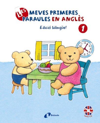9788499064420: Les Meves Primeres Paraules En Anglés 1 - Edició Bilingüe (Catalá - A Partir De 3 Anys - Llibres En Anglés)