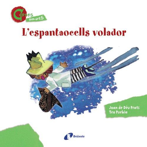 9788499064635: L'Espantaocells Volador (Contes Menudets) (Catalá - A Partir De 3 Anys - Contes - Altres Contes)