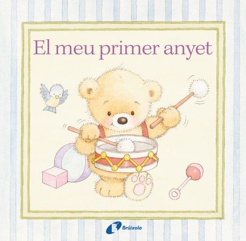 9788499064895: El Meu Primer Anyet (Catalá - A Partir De 0 Anys - Àlbums Del Nadó)