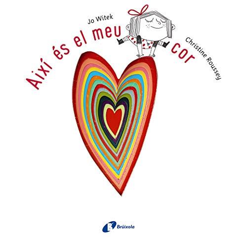 9788499065779: Així és el meu cor (Catalá - A Partir De 3 Anys - Àlbums - Altres Àlbums)