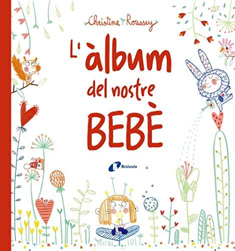 9788499069432: L'àlbum del nostre bebè