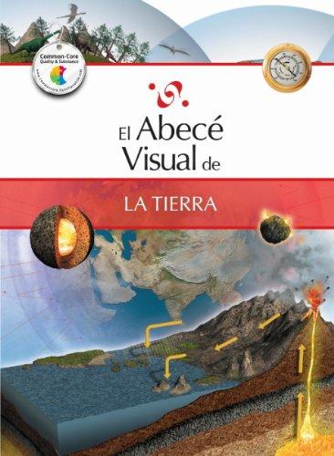 El Abece Visual de la Tierra = The Illustrated Basics of Earth