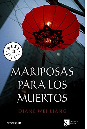 Mariposas para los muertos/ Paper Butterfly: Liang, Diane Wei