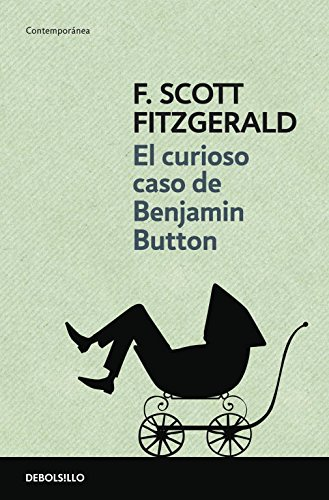 9788499080475: Curioso caso de Benjamin Button/ The Curious Case of Benjamin Button (Contemporanea/ Contemporary) (Spanish Edition)