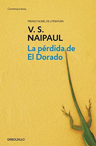 9788499080482: La perdida de el dorado/ The Loss Of El Dorado (Spanish Edition)