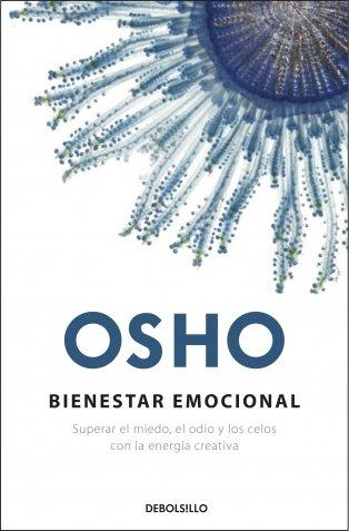 9788499080543: BIENESTAR EMOCIONAL (SUPERAR EL MIEDO EL ODIO Y LOS CELOS CON LA