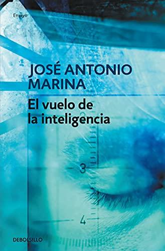 9788499080710: El vuelo de la inteligencia (ENSAYO-FILOSOFIA)