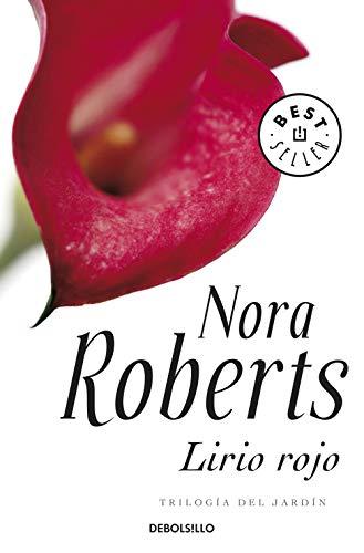 Lirio rojo: Nora Roberts