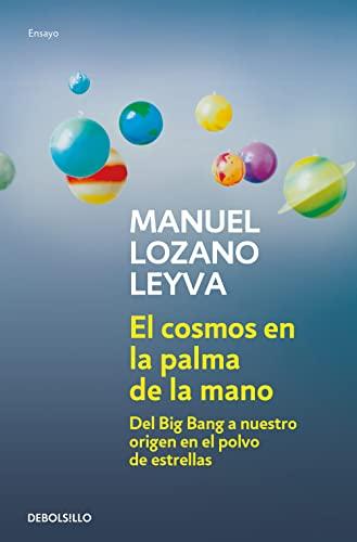 9788499081182: El Cosmos en la Palma de la Mano