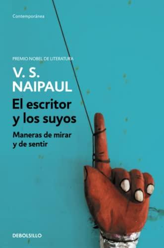 9788499081441: El escritor y los suyos / A Writer's People: Maneras de mirar y de sentir / Ways of Looking and Feeling (Spanish Edition)