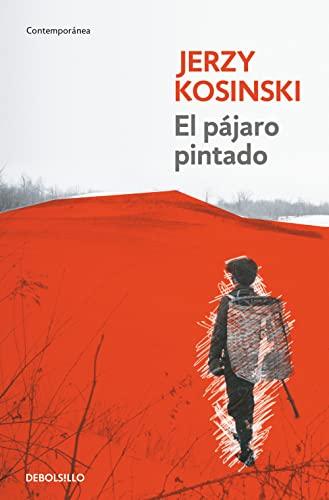 9788499081458: El pajaro pintado / The Painted Bird (Contemporanea / Contemporary) (Spanish Edition)