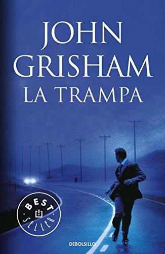La trampa: John Grisham