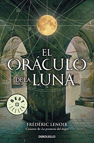 9788499081670: El oraculo de la luna / The Oracle of the Moon (Spanish Edition)