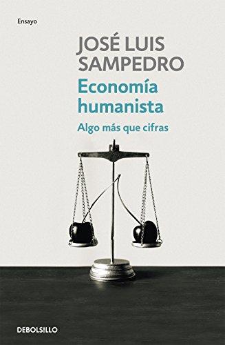 9788499081786: Economia humanista / Humanist Economy: Algo mas que cifras / Something More Than Numbers