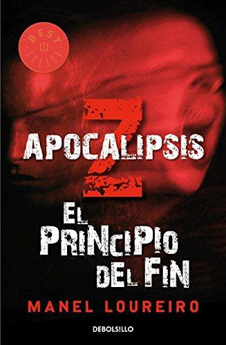 9788499081908: Apocalipsis Z: el principio del fin