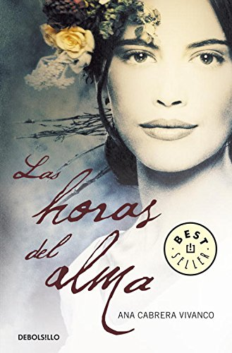 9788499082028: Las horas del alma / Soul Hours (Spanish Edition)