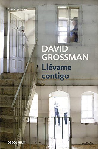 Llevame contigo / Someone to Run With (Spanish Edition) (8499082149) by David Grossman