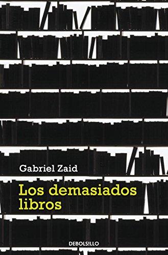 9788499082240: Demasiados libros, los