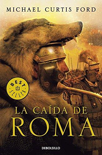 9788499082301: La caída de Roma / The Fall of Rome (Spanish Edition)