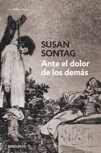 9788499082370: Ante el dolor de los demas / Regarding The Pain Of Others (Spanish Edition)