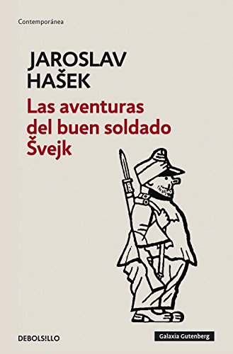 9788499082493: Las aventuras del buen soldado Svejk / The Adventures of the Good Soldier Svejk (Spanish Edition)
