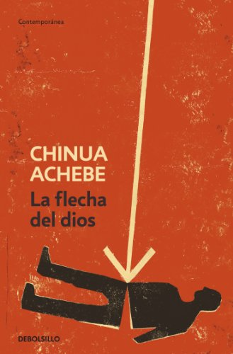 9788499082707: La flecha de Dios / Arrow of God (Spanish Edition)