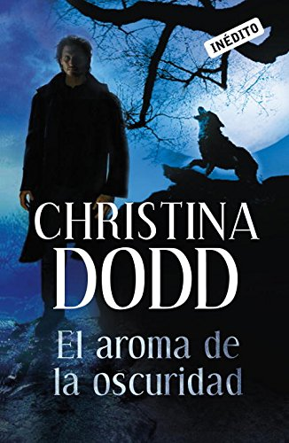 9788499082769: El aroma de la oscuridad / Scent of Darkness (Spanish Edition)