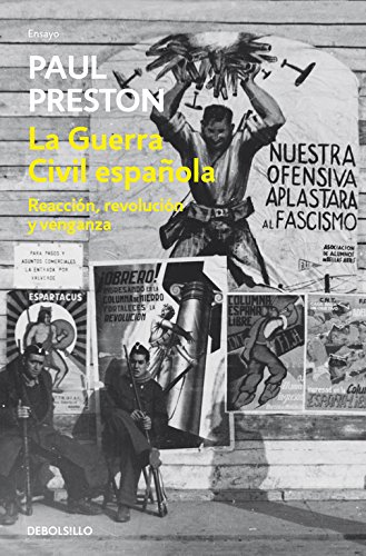 La guerra civil espanola / A Concise History of the Spanish Civil War: Reaccion, revolucion y venganza / Reaction, Revolution, and Revenge (Spanish Edition) (8499082823) by Preston, Paul