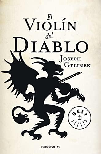 El violin del diablo / The Devil's Violin (Spanish Edition): Debolsillo 2010-06-01