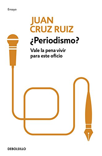 9788499083117: Periodismo? / Journalism?: Vale la pena vivir para este oficio / Is it Worth it to Live for This Job? (Spanish Edition)