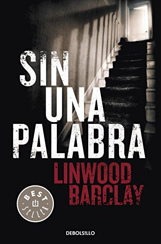9788499083186: Sin una palabra / No Time For Goodbye (Spanish Edition)